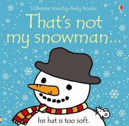 Book That's Not My Snowman by Fiona Watt