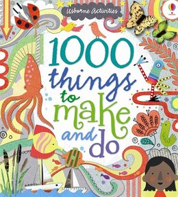 Book 1000 Things To Make And Do Hc by Fiona Watt