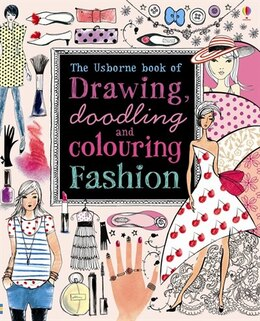 Book Drawing Doodling And Colouring Fashion by Fiona Watt