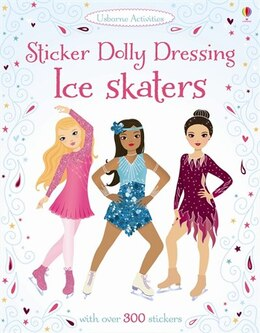 Book Sticker Dolly Dressing Ice Skaters by Fiona Watt