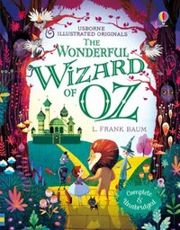 Illustrated Originals/The Wizard Of Oz