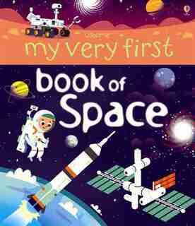 My Very First Book Of Space by Bone Emily