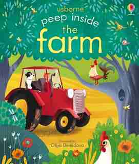 Peep Inside A Farm by Anna Milbourne