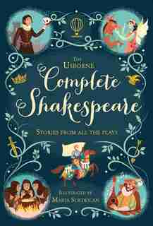COMPLETE SHAKESPEARE by Anna Milbourne