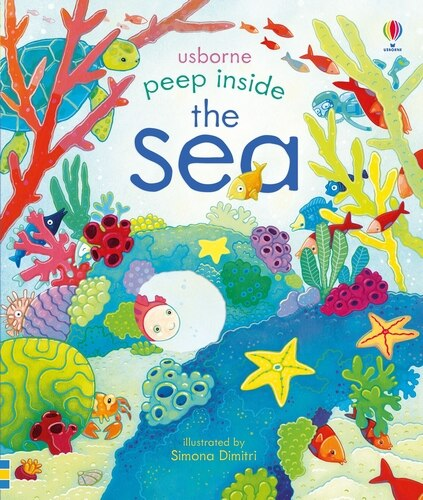 Peep Inside The Sea by Anna Milbourne