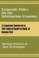 Economic Policy for the Information Economy