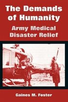 The Demands of Humanity: Army Medical Disaster Relief
