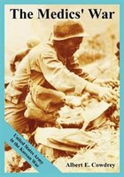 The Medics' War: United States Army in the Korean War