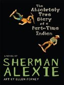 Book The Absolutely True Diary Of A Part-time Indian by Sherman Alexie