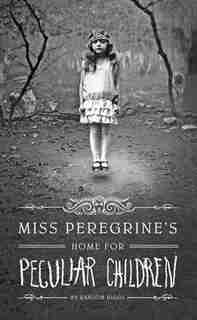 Miss Peregrine's Home For Peculiar Children: (Large  Print) by Ransom Riggs
