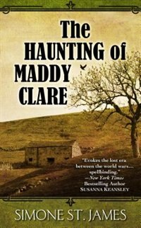 Book The Haunting Of Maddy Clare by Simone St. James