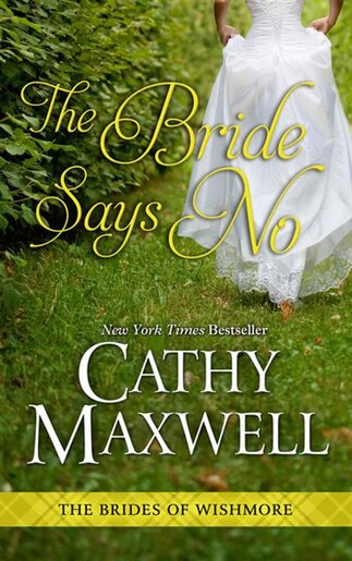 The Bride Says No: (Large  Print) by Cathy Maxwell