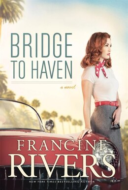 Book Bridge To Haven by Francine Rivers