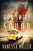 How Sweet The Sound: (Large  Print)