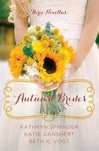 Autumn Brides: A Year Of Wedding Novellas