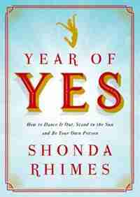 Year Of Yes: (Large  Print) by Shonda Rhimes