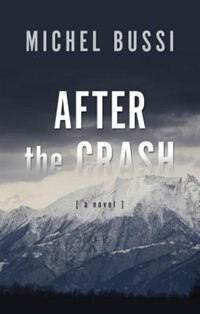 After The Crash: (Large  Print) by Michel Bussi