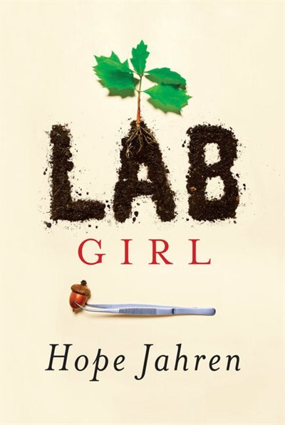 Lab Girl: (Large  Print) by Hope Jahren