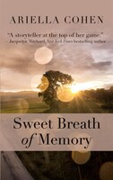 Sweet Breath Of Memory: (Large  Print)