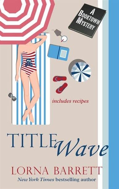Title Wave: (Large  Print) by Lorna Barrett