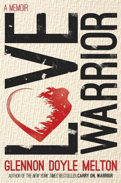 Love Warrior: (Large  Print) by Glennon Doyle Melton