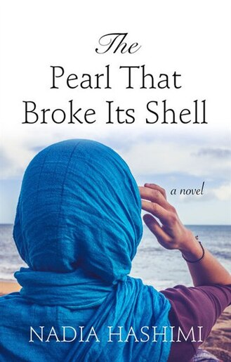 The Pearl That Broke Its Shell: (Large  Print) by Nadia Hashimi