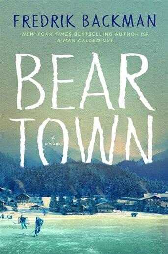 Beartown: (Large  Print) by Fredrik Backman