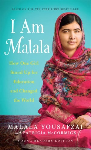I Am Malala (yre): How One Girl Stood Up For Education And Changed The World by Malala Yousafzai