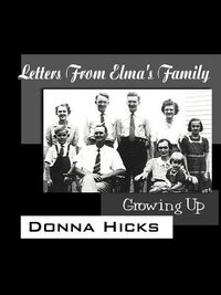 Letters from Elma's Family: Growing Up