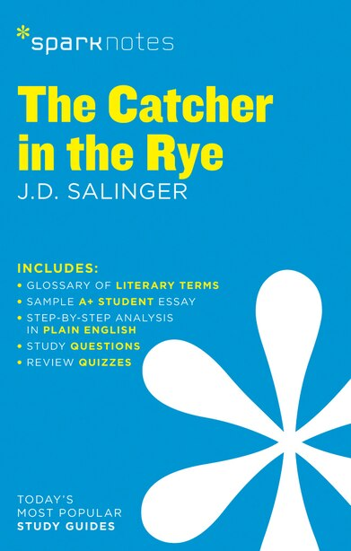 The Catcher In The Rye Sparknotes Literature Guide by Sparknotes