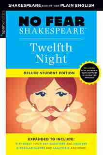 Twelfth Night: No Fear Shakespeare Deluxe Student Edition by Sparknotes