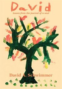 David: Leaves From The Journal Of A Soul
