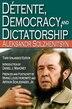 Detente, Democracy and Dictatorship