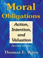 Moral Obligations: Action, Intention, and Valuation
