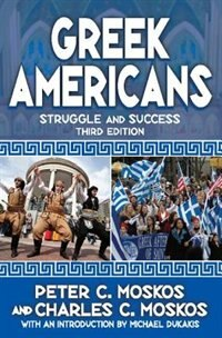 Greek Americans: Struggle and Success