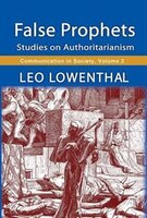 False Prophets: Studies on Authoritarianism
