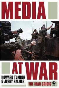 Media at War: the Iraq Crisis