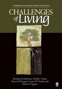 Challenges Of Living: A Multidimensional Working Model For Social Worker