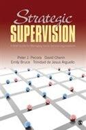 Strategic Supervision: A Brief Guide For Managing Social Service Organiza