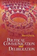 Political Communication And Deliberation