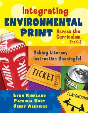 Integrating Environmental Print Across The Curriculum Prek 3