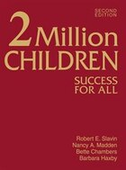 2 Million Children: Success for All