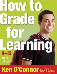 How To Grade For Learning, K-12: K-12