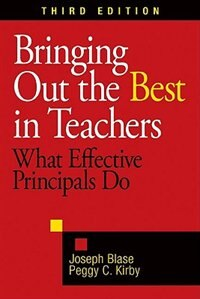 Book Bringing Out The Best In Teachers: What Effective Principals Do by Joseph J. Blase