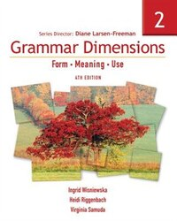 Grammar Dimensions 2: Form, Meaning, Use