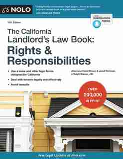 California Landlord's Law Book, The: Rights & Responsibilities: Rights & Responsibilities by David Brown