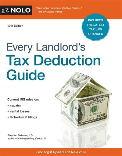 Every Landlord's Tax Deduction Guide by Stephen Fishman