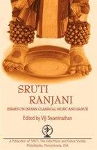 Sruti Ranjani: Essays On Indian Classical Dance And Music
