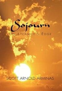 Sojourn on Eternity's Edge