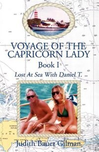 Voyage of the Capricorn Lady-Bk I by Judith Bauer Gilman